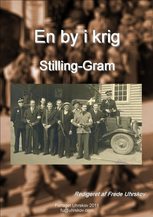 En by i krig - Stilling-Gram (Bog)