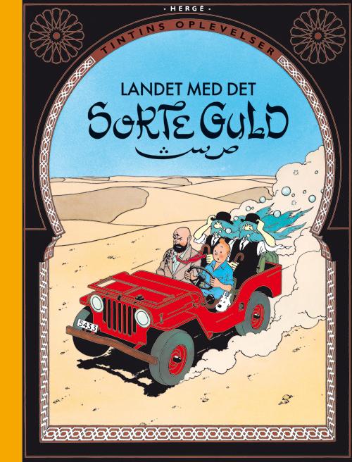 Tintins Oplevelser: Landet med det sorte guld (Bog)
