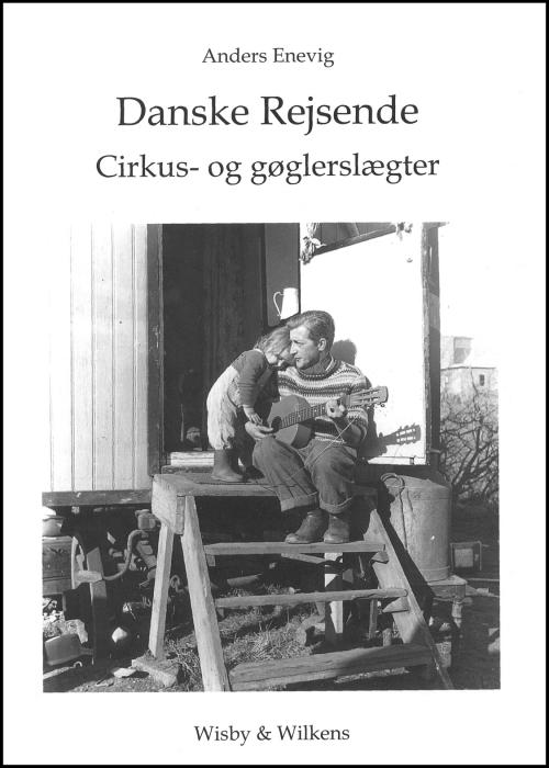 Image of Danske rejsende cirkus- og gøglerslægter (Bog)