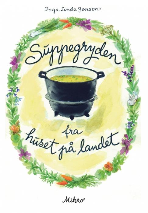 Suppegryden fra huset på landet (Bog)