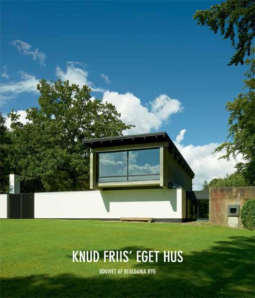 Image of Knud Friis' eget hus . (Bog)