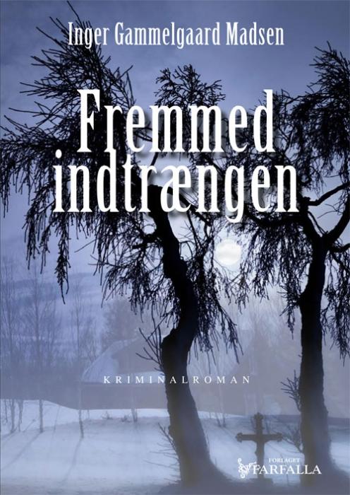 Image of   Fremmed indtrængen (Bog)