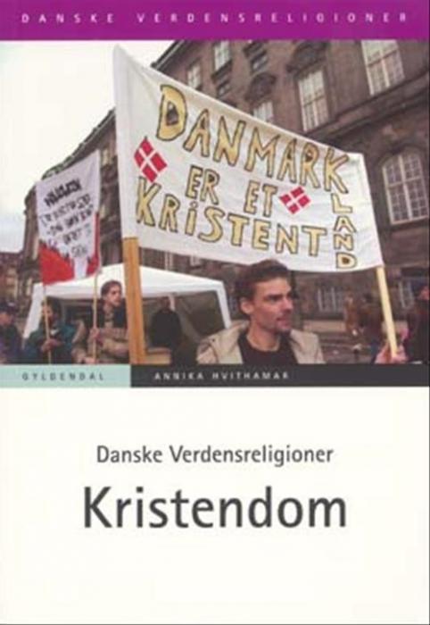 Image of Danske Verdensreligioner - Kristendom (Bog)