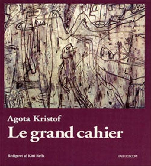 Image of Le grand cahier (Bog)