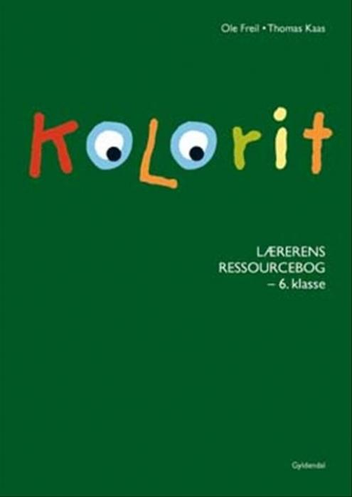 Kolorit 6. klasse, Lærerens ressourcebog (Bog)