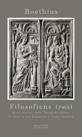 Image of Filosofiens trøst og det anonyme skrift Theoderiks historie (Bog)