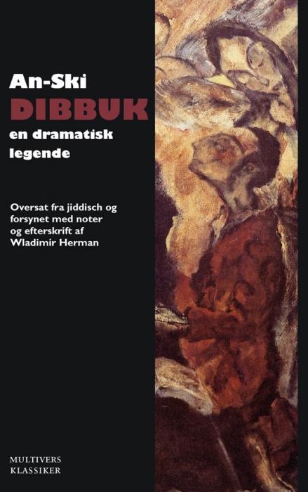 Image of Dibbuk - mellem to verdener (Bog)