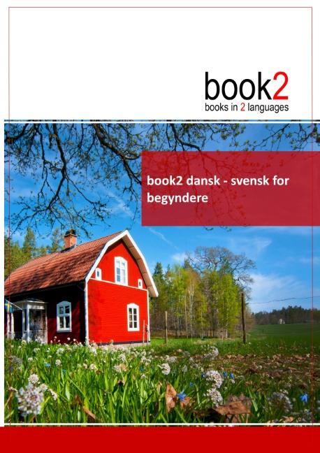Image of   book2 dansk - svensk for begyndere (Bog)
