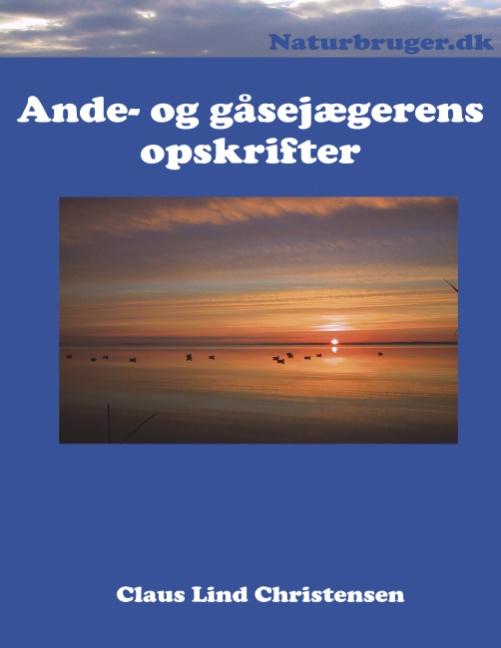 Image of   Ande- og gåsejægernes opskrifter (Bog)