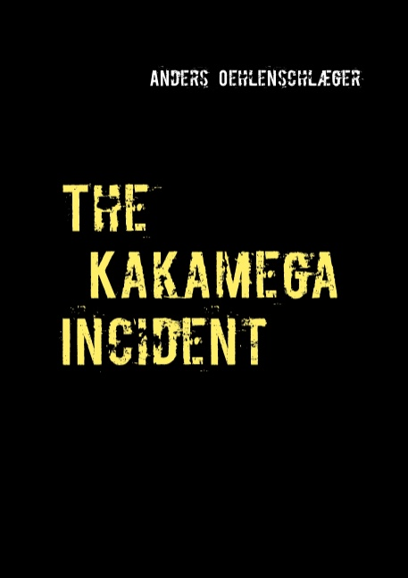 Image of The Kakamega Incident (Bog)