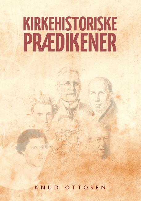 Kirkehistoriske prædikener (Bog)