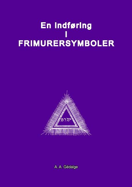Image of En Indføring i Frimurersymboler (Bog)