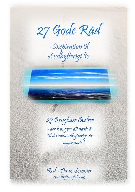 Image of   27 Gode Råd - Inspiration til et Udbytterigt Liv (Bog)
