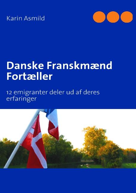 Danske Franskmænd Fortæller (Bog)