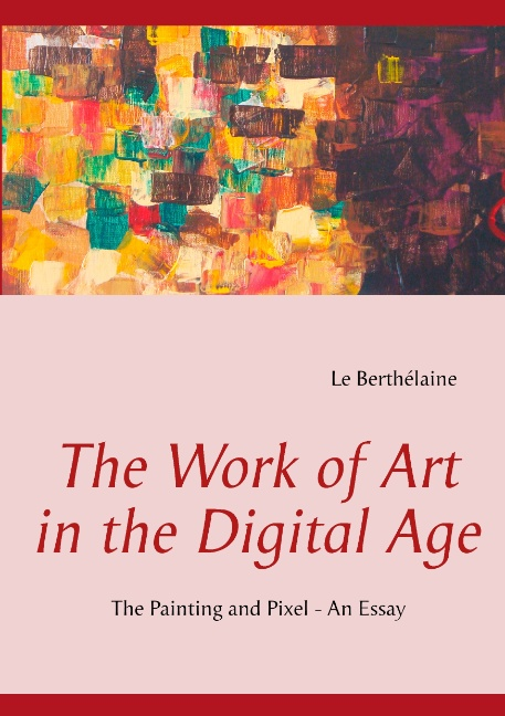 The Work of Art in the Digital Age (Bog)