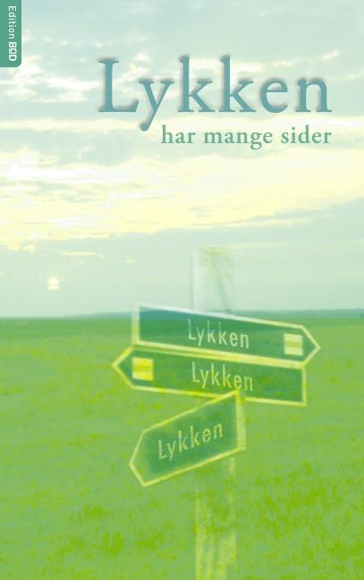 Lykken har mange sider (Bog)