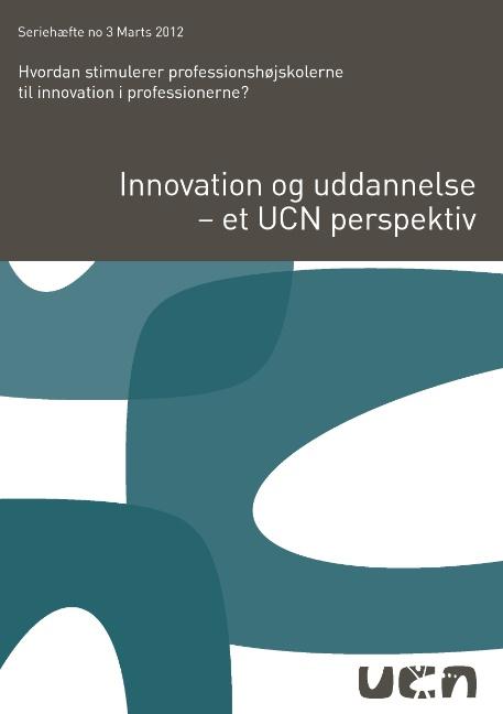 Image of Innovation og uddannelse - et UCN perspektiv (Bog)
