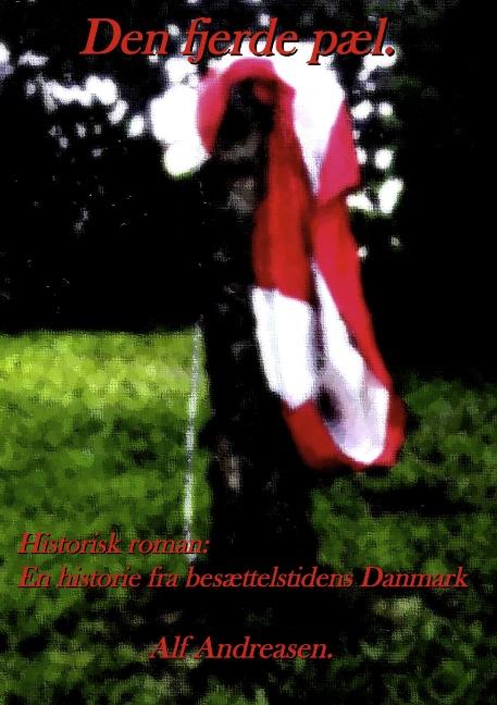 Image of Den fjerde pæl. (Bog)