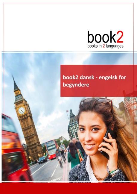 book2 dansk - engelsk for begyndere (Bog)