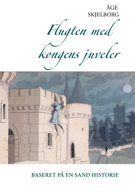 Image of Flugten med kongens juveler (Bog)