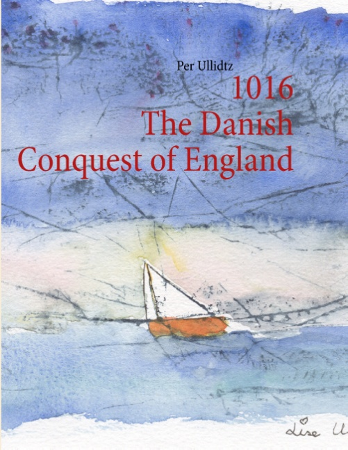 Image of   1016 The Danish Conquest of England (Bog)