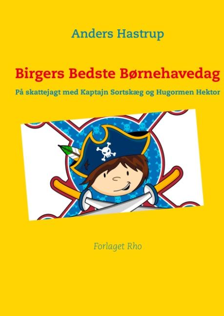 Image of Birgers Bedste Børnehavedag (Bog)