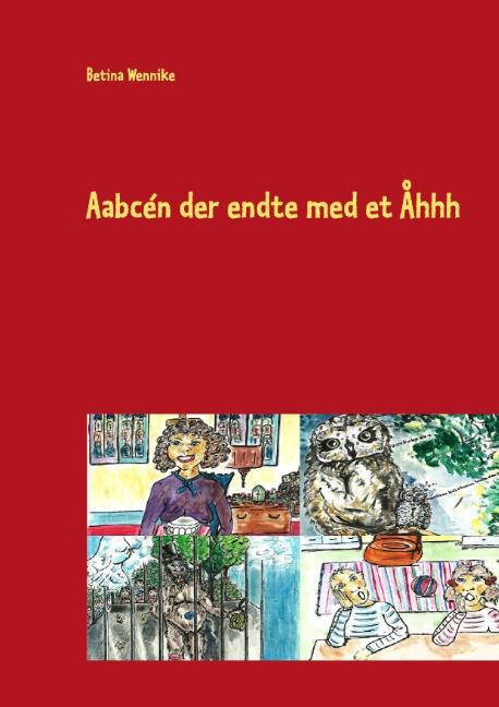 Image of   Aabcén der endte med et Åhhh (Bog)