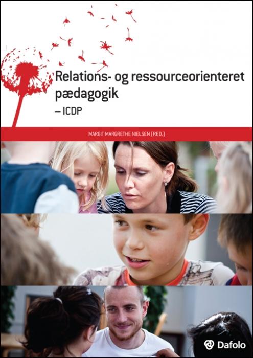 Image of Relations- og ressourceorienteret pædagogik - ICDP (Bog)