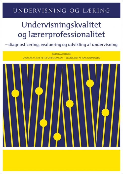Image of Undervisningskvalitet og lærerprofessionalitet (Bog)