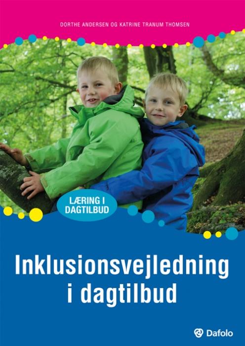 Inklusionsvejledning i dagtilbud (inkl. hjemmeside) (Bog)