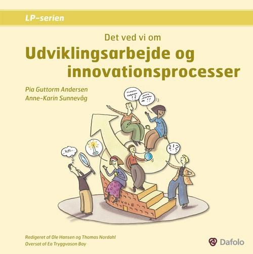 Image of Det ved vi om udviklingsarbejde og innovationsprocesser (Bog)