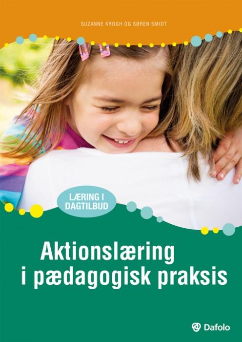 Image of   Aktionslæring i pædagogisk praksis (Bog)