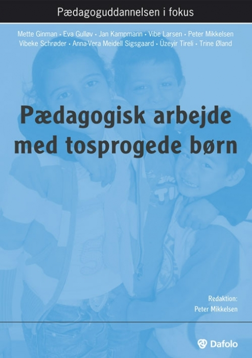 Pædagogisk arbejde med tosprogede børn (Bog)