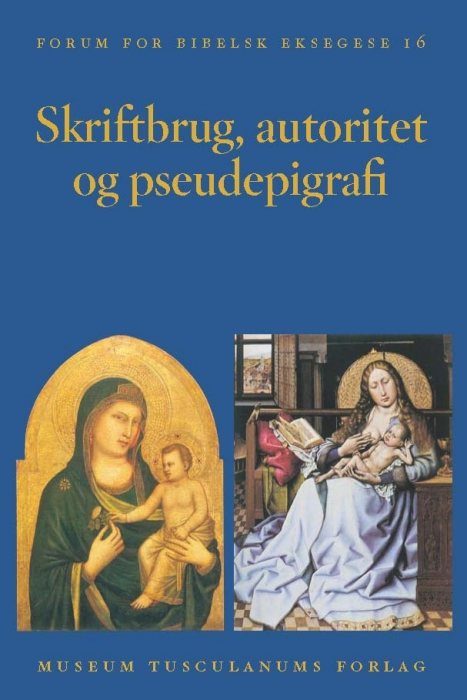 Image of   Skriftbrug, autoritet og pseudepigrafi (Bog)
