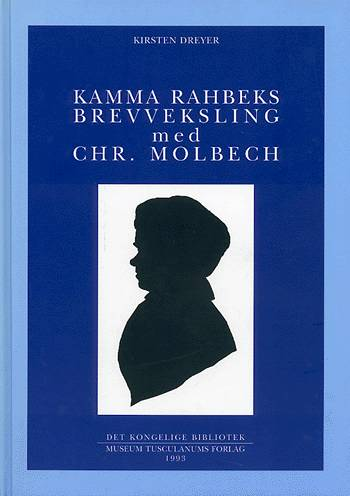 Kamma Rahbeks brevveksling med Chr. Molbech (Bog)