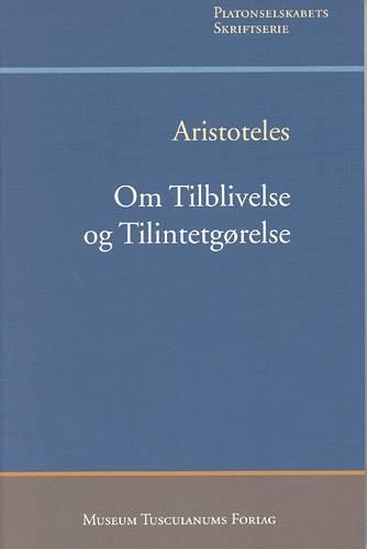 Image of Om tilblivelse og tilintetgørelse (Bog)