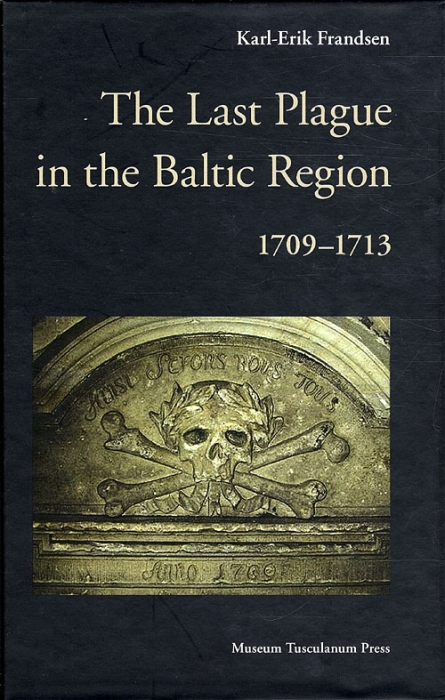 The Last Plague in the Baltic Region 1709-1713 (Bog)