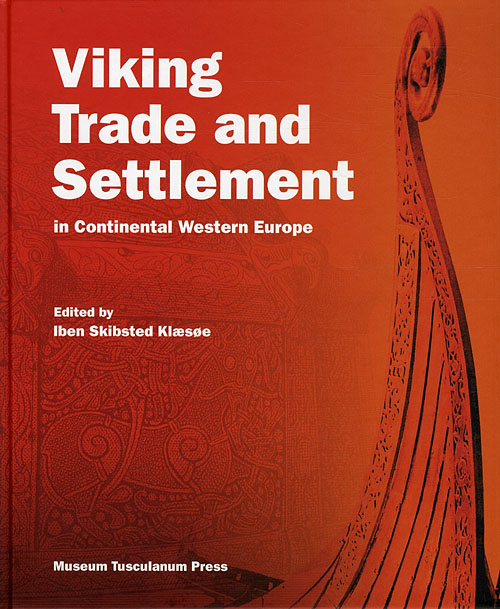 Viking Trade and Settlement in Continental Western Europe (Bog)