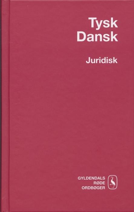 Tysk-Dansk Juridisk Ordbog (Bog)