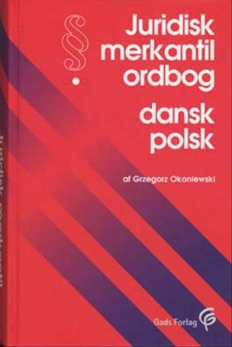 Juridisk merkantil ordbog dansk-polsk (Bog)