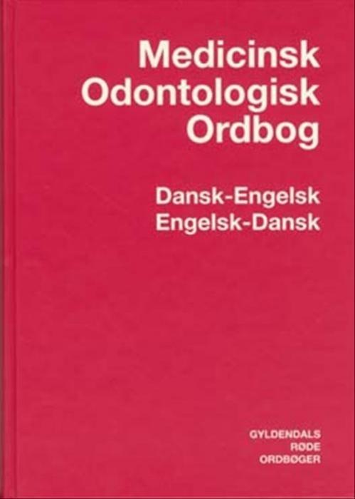 Medicinsk-Odontologisk Ordbog Dansk-Engelsk/Engelsk-Dansk (Bog)
