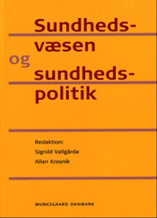 Image of Sundhedsvæsen og Sundhedspolitik (E-bog)
