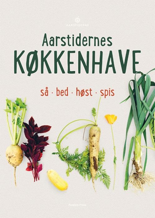 Image of   Aarstidernes køkkenhave (Bog)