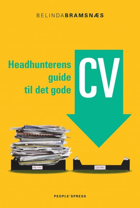 Image of   Headhunterens guide til det gode CV (Bog)