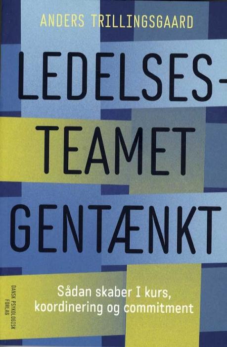 Image of Ledelsesteamet gentænkt (Bog)