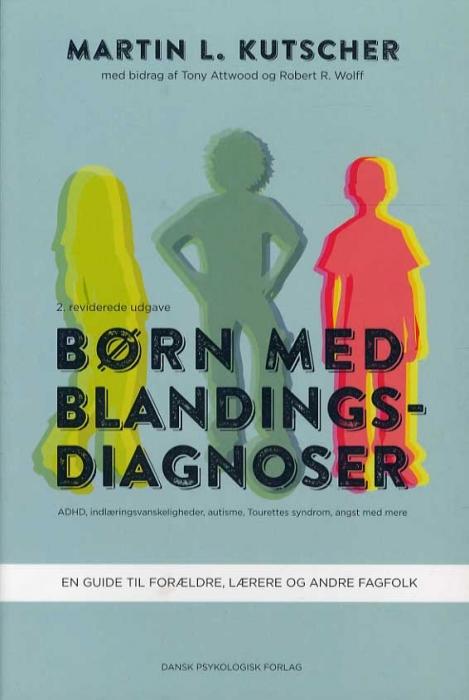 Børn med blandingsdiagnoser, 2. udgave (Bog)