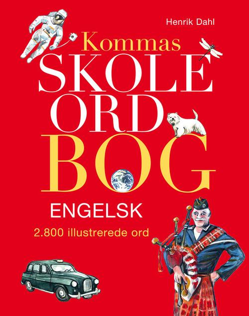 Kommas skoleordbog engelsk - over 2800 illustrerede ord (Bog)
