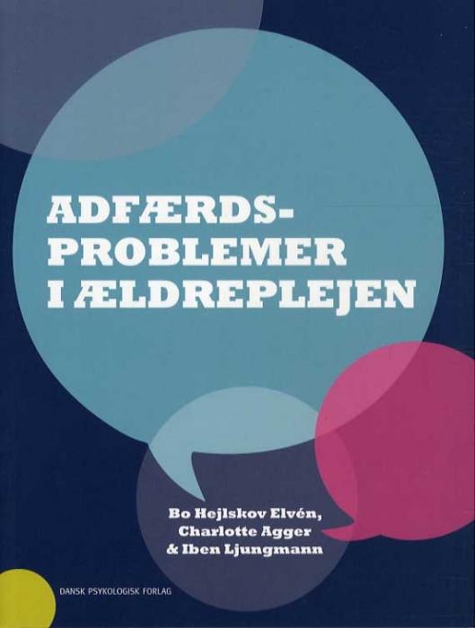 Image of   Adfærdsproblemer i ældreplejen (Bog)