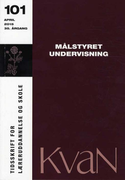 Image of KvaN 101 - Målstyret undervisning (Bog)