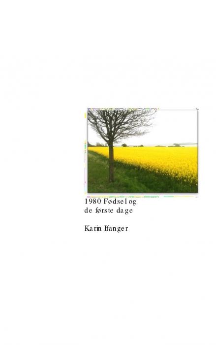 Image of   1980 Fødsel og de første dage (Bog)